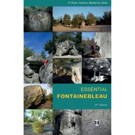 Stone Country Press LTD Essential Fontainebleau, 2nd edition