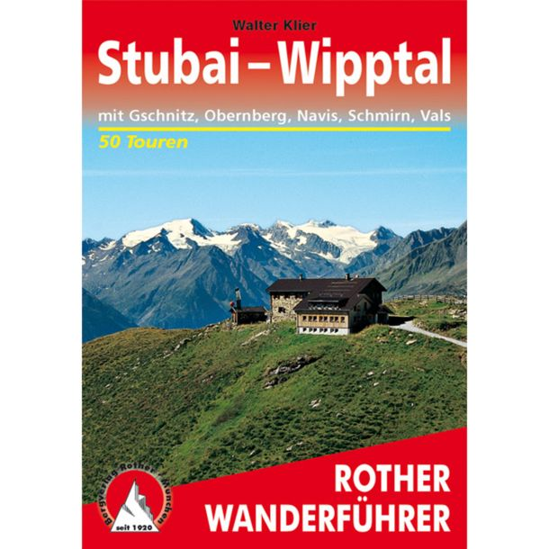 Rother Stubai - Wipptal Hiking Guide
